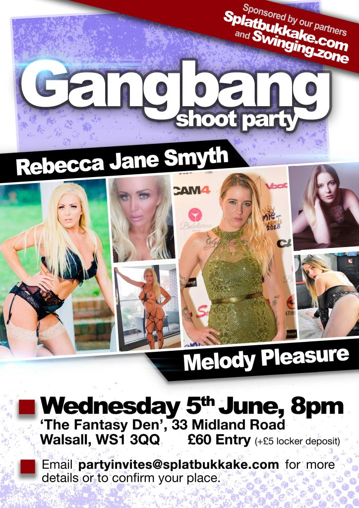 Gangbang party, 5th June with Rebecca Jane Smyth and Melody Pleasure